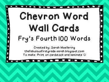 Chevron Word Wall Words (Fry's Fourth 100)