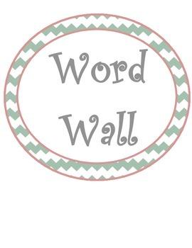 Chevron Word Wall and Alphabet