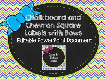 Chevron and Chalkboard *Editable* Labels with Bows *FREEBIE*