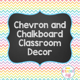 Chevron and Chalkboard Theme Classroom Decor