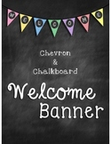 Chevron and Chalkboard Welcome Banner