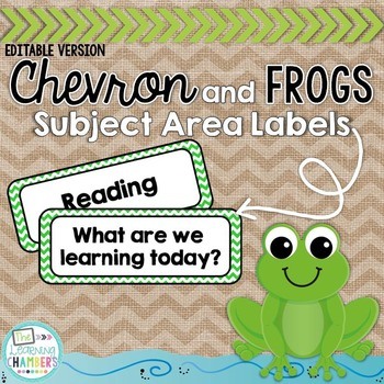 Chevron and Frogs Subject Area Labels: Editable, Classroom