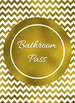 Chevron and Gold Foil Hall Passes