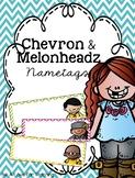 Chevron and Melonheadz Name Tags {Editable}