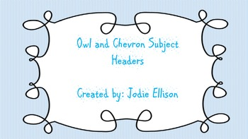 Chevron and Owl Subject Headers