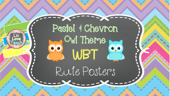 Chevron and Pastel Owl WBT Rule Posters