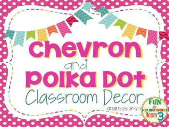 Chevron and Polka Dot Classroom Decor