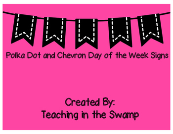 Chevron and Polka Dot Days of the Week Signs
