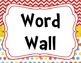 Chevron and Polka Dot Word Wall Set