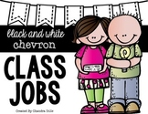 Chevron {black and white} Classroom Jobs-Melonheadz