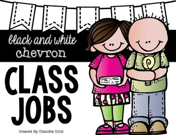 Chevron {black and white} Classroom Jobs-Melonheadz