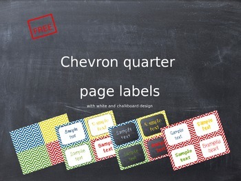 Chevron quarter page labels - in white and chalkboard design
