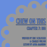 Chew On This - Chapter 7: Big