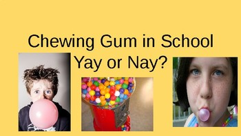 Chewing Gum in School PBL