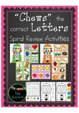 Chews the Letter: Spiral Review Activities for Kindergarten