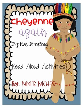 Cheyenne Again by: Eve Bunting