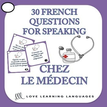 Bundle and Save: Chez le Médecin - Vocabulary Speaking Activities 3-PACK
