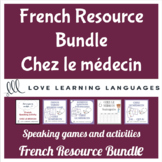 Chez le Médecin - French speaking activities and games bundle