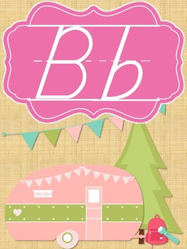 Chic Camping (Glamping) Theme Classroom Alphabet Posters DNealian