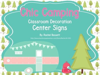 Chic Camping (Glamping) Theme Classroom Center Signs EDITABLE