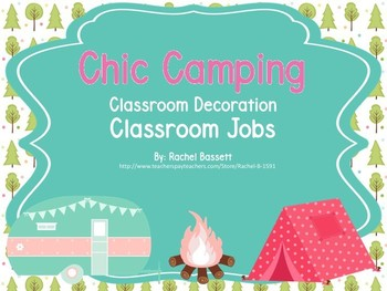 Chic Camping (Glamping) Theme Classroom Jobs EDITABLE