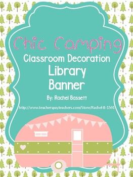 Chic Camping (Glamping) Theme Library Banner