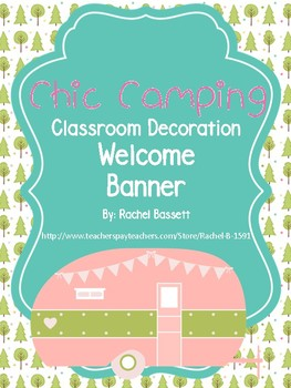 Chic Camping (Glamping) Theme Welcome Banner