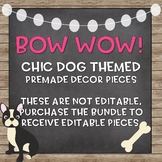 Chic Dog Themed Premade Resources