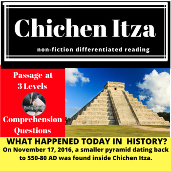 Chichen Itza Differentiated Reading Passage, November 17