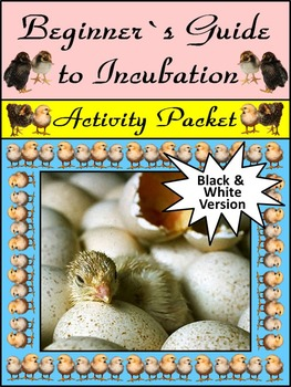 Spring Science: Beginner's Guide to Incubation Activity Packet