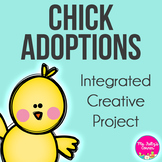 Chick Adoptions: Creative Mini Unit for Spring