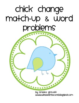 Chick Change Match Up and Word Problems