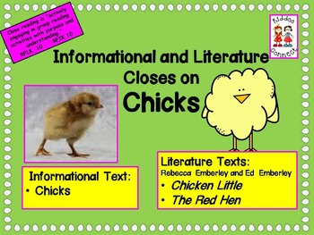 Chick Close - Informational and Literature Closes on Chicks