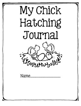 Chick Hatching Journal