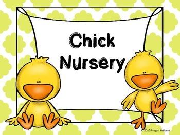 Chick Nursery