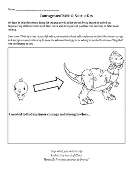 Chick-O-Saurus Rex: bullying, believe in yourself, helping others, courage