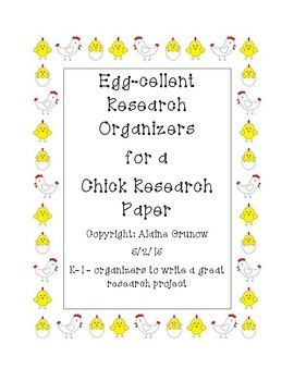 Chick Research Project and Graphic Organizers
