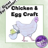Chicken and Egg Craft- Great for Easter or Lifecycles
