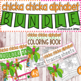 Chicka Chicka Alphabet Literacy Bundle (Preschool/Kindergarten)