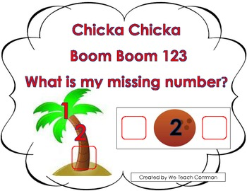 Chicka Chicka Boom Boom 123 Missing Numbers Math Center Activity