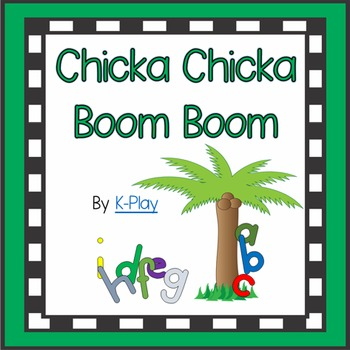 Chicka Chicka Boom Boom Activities and Games