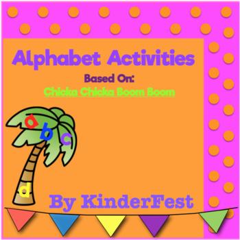 Chicka Chicka Boom Boom! Alphabet Activities