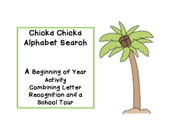 Chicka Chicka Boom Boom Alphabet Search for First Week of School