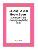 Chicka Chicka Boom Boom American Sign Langugae Alphabet cards