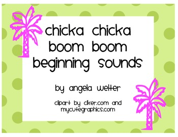 Chicka Chicka Boom Boom Beginning Sounds