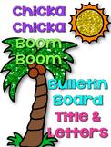 Chicka Chicka Boom Boom Bulletin Board