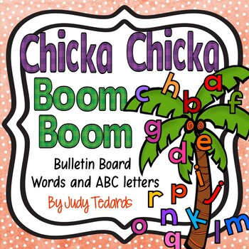Chicka Chicka Boom Boom Bulletin Board words and abc's