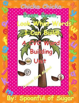 Chicka, Chicka Boom Boom CVC Word Building Unit