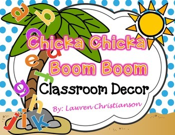 EDITABLE Chicka Chicka Boom Boom Classroom Decor & Organization BUNDLE