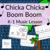 Chicka Chicka Boom Boom K-1 Music Lesson for beat, ta, and titi